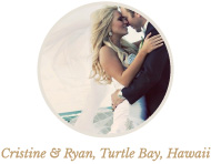 Cristine & Ryan, Turtle Bay, Hawaii